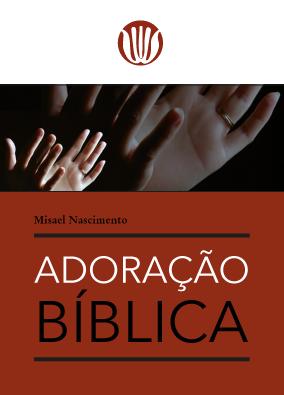 Capa livro Adoração Bíblica