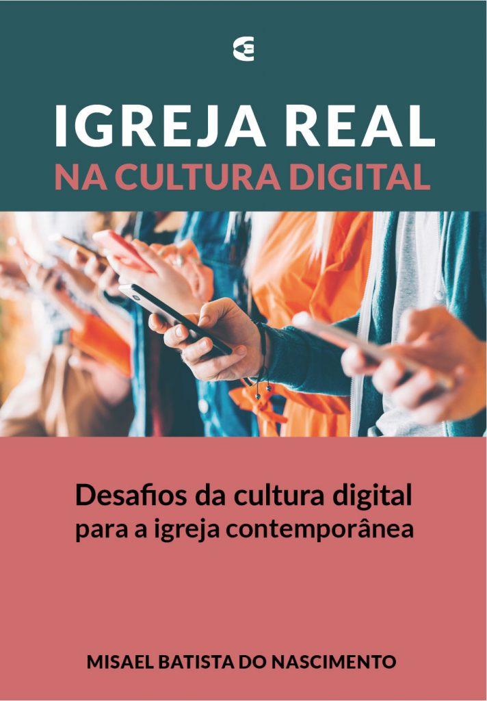 Capa Igreja Real na Cultura Digital